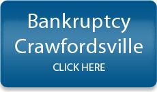 Crawfordsville Bankruptcy Lawyer