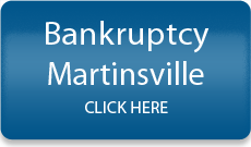 Martinsville Bankruptcy Lawyer